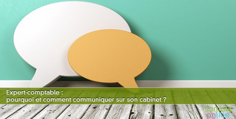 Pourquoi et comment communiquer sur son cabinet ?